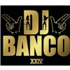 DJ BANCO- Bollywood Banco Style