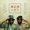 """Machel Montano & Tarrus Riley - """"Memory"""