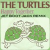 The Turtles - Happy Together (Jet Boot Jack Remix) CLICK 'BUY' FOR FREE DOWNLOAD!