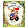 Little Rabbit Foo Foo - read by me