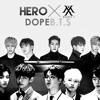 BTS _ DOPE(쩔어) and MONSTAX_HERO_Remix.mp3