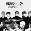 BTS _ DOPE(쩔어) and MONSTAX_HERO_Remix