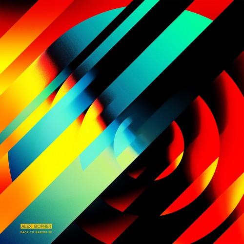 Alex Gopher - Back To Basics EP Minimix - Vinyl March 11, 2016 - Digital March 25, 2016