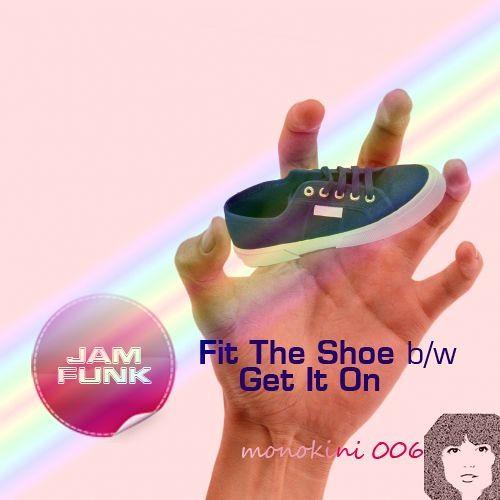Jam Funk - Fit The Shoe (Master) - Monokini / Free Download