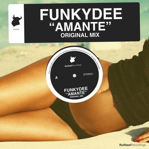 FunkyDee - Amante (Original Mix) [Bullbeat Recordings]