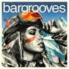 Bargrooves Apres Ski 5.0 - Mixtape