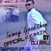 D Jay Raj -NM Linges Inimey Ippadithan (ElectroMix)