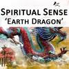 Spiritual Sense - Earth Dragon (Original Mix)