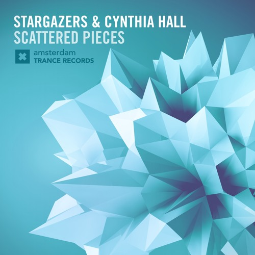 Stargazers & Cynthia Hall -Scattered Pieces (Original mix)