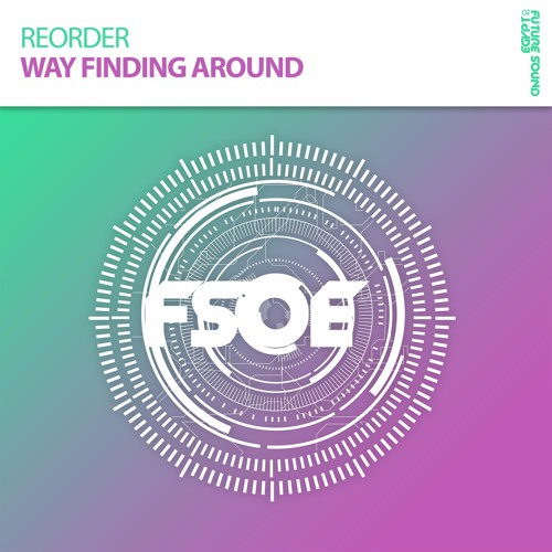 ReOrder - Way Finding Around *OUT NOW!*
