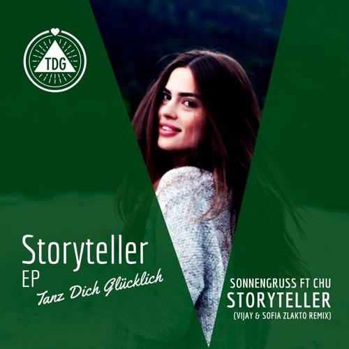 Sonnengruss - Storyteller (Vijay & Sofia Remix)
