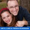 Download UR 73: Tips for Parents in the Digital Age — Luke & Trisha Gilkerson