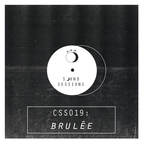 Cultivated Sound Session - CSS019: brulēe