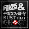 RIVAS ᴮᴿ & Padovan9 - Bust That Ghost (House Mix)