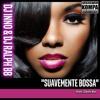 Dj Inno & Dj Ralph Bb - Suavemente Bossa (Ft. Deeh Boi)(Remix Cabo - Kompa) 2016