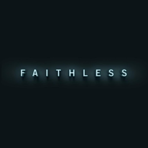 Faithless - We Come One (Flux Pavilion Remix)