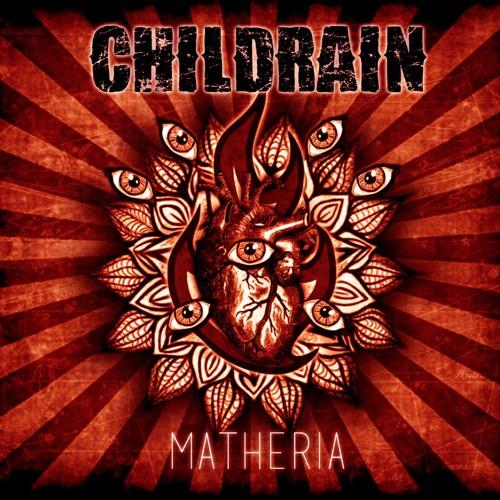 CHILDRAIN - Matheria Act I