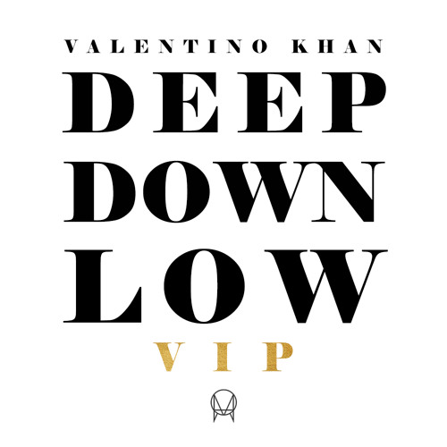 valentino khan deep down low скачать