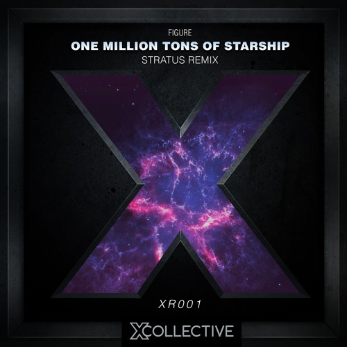 FIGURE - One Million Tons Of Starship (Stratus Remix)