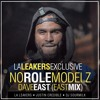 No Role Modelz (EAST MIX) [L.A. Leakers Tags]