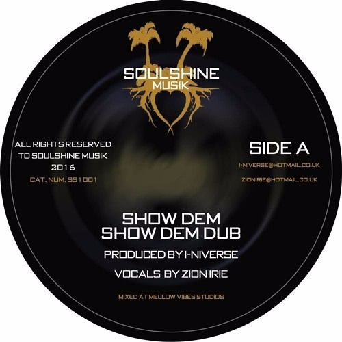 I-niverse Feat Zion Irie - Show Dem - Demo unfinished