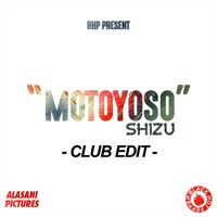 MOTOYOSO / CLUB EDIT version longue