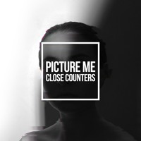 Close Counters - Picture Me