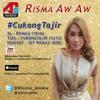 CUKONG TAJIR - RISMA AW AW - AKURAMA RECORDS mp3