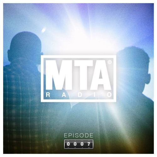 Electronic Radio1 Guest Mix: MTA Radio 007 - Dellux Guest Mix By MTA Records