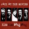 05 Mr Kiss Kiss Bang Bang