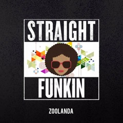 Straight Funkin (Original Mix) FREE DOWNLOAD