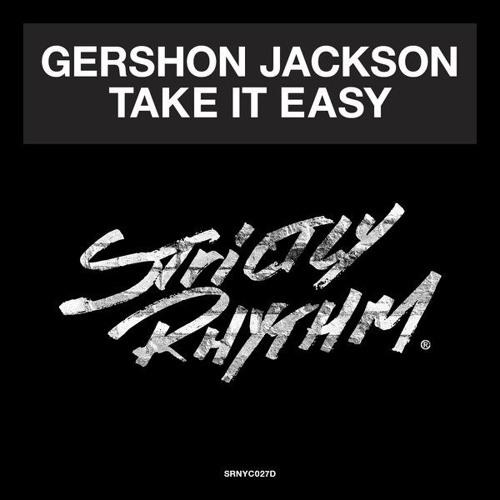 Gershon Jackson - Take It Easy (Sonny Fodera & Mat.Joe Remix)PREVIEW Out Now