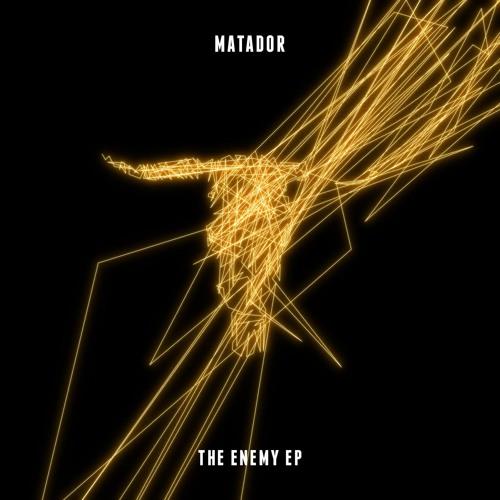 Matador - The Enemy ft Felix Da Housecat (Original Mix) [Clip] - The Enemy EP