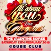 ALL ABOUT YOU meets GORGEOUS - Saturday 13th February 2016 [Latest R&B, Hip Hop, Bashment & Remixes]