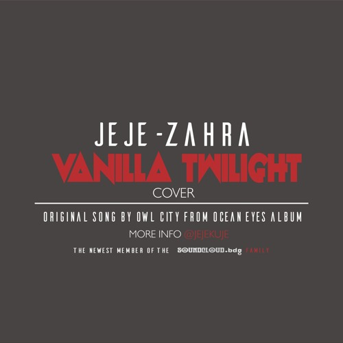 @Jejekuje ft. @rizkazahratamira - Vanilla Twilight (Cover)