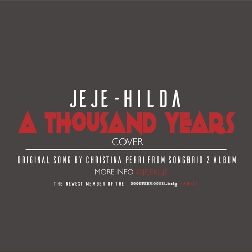 @Jejekuje & @Mumtazahilda - A Thousand Years (Cover)