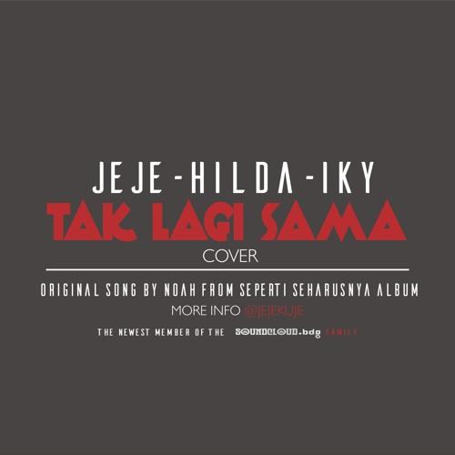 @Jejekuje & Mumtazahilda ft. @Ikyriizky - Tak Lagi Sama (Cover)