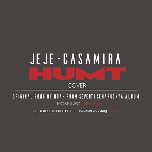 @Jejekuje feat. @Camougeya - Hidup Untukmu Mati Tanpamu (Cover)