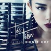 Big Girls Don't Cry - Toc Tien