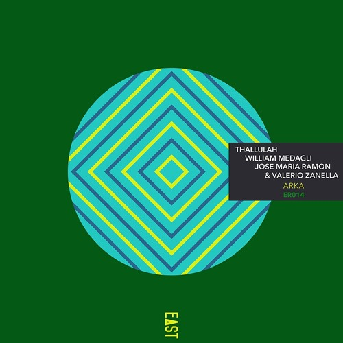Thallulah, William Medagli & Jose Maria Ramon - Arka EP [Snippets] - ER014