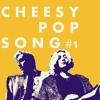 Cheesy Pop Song #1