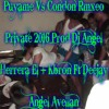 Puyame Vs Condon Arrecho 2016 - Dj Angel Herrera El Mas Kbron Ft Deejay Angel Avellan