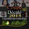 Coupé Décalé 2015 Vol 1