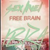 Sex Live! - Free Brain Ibiza (Original Experiment)WORKING PROGRESS