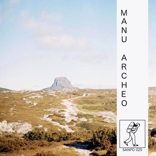 Manu•Archeo / SANPO #025 (18.01.2016)