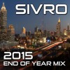 Sivro - 2015 End Of Year Mix