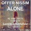 Alone - Yinon Yahel & Mor Avrahami And Pat Benatar - Love Is A Battlefield (LUIS TOTTI Mashup)