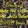 [Preview] Jack Ü - Where Are Ü Now (feat. Justin Bieber) [GHOST Remix] (cut) Portada del disco