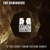 The Reminders - If You Didn't Know (DeFunk Remix)