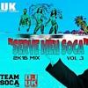 DJ UK SERVE MEH SOCA VOL3 2K16